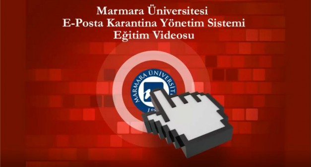 E-Posta Karantina Yönetim Sistemi Eğitim Materyalleri Yayınlandı.